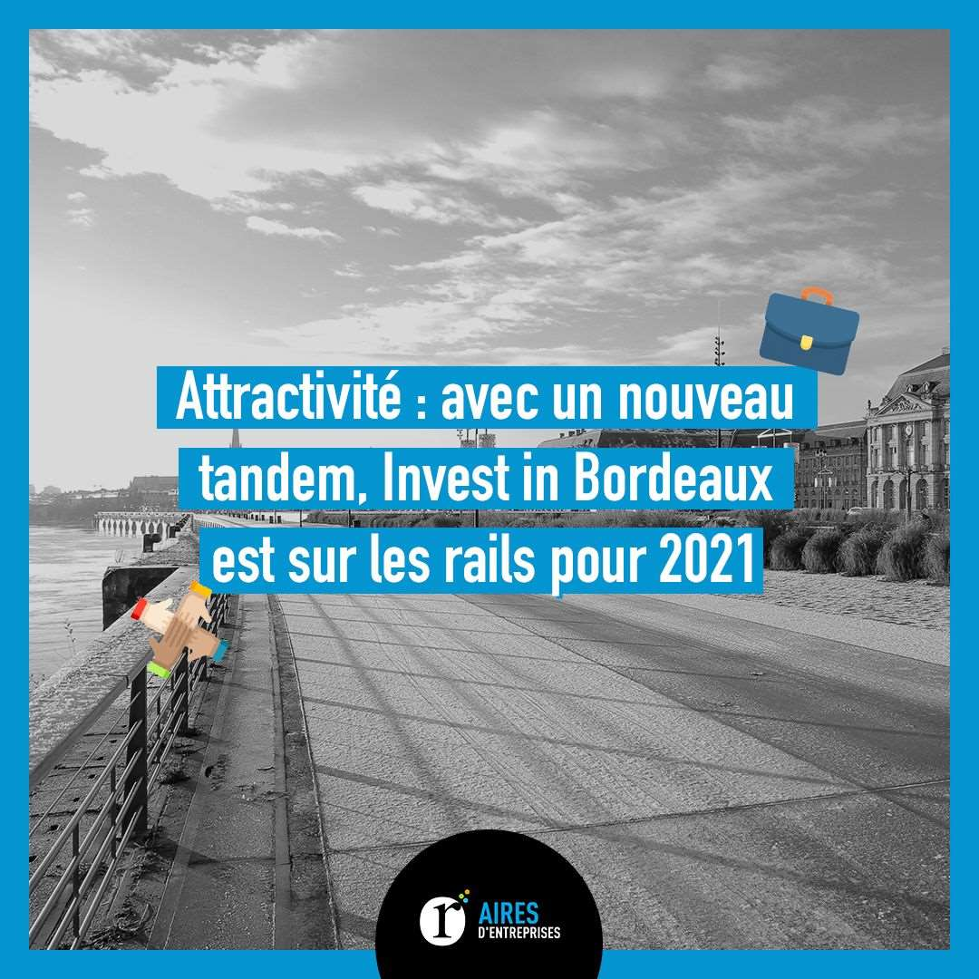 Invest in Bordeaux survivra en 2021